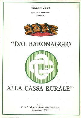 Dal baronaggio alla Cassa Rurale