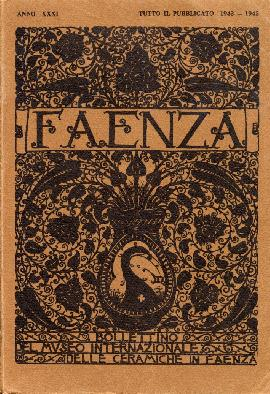 Faenza. Bollettino del museo delle ceramiche in Faenza