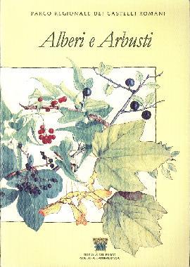 Alberi e Arbusti del Parco Regionale dei Castelli Romani