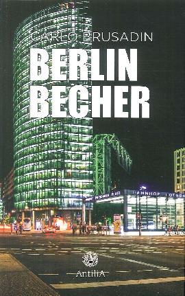 Berlin becher. Ediz. italiana e tedesca