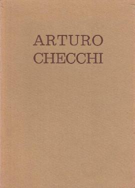 Arturo Checchi. Catalogo della Mostra