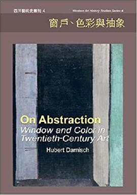 Abstraction: Window and Color in Twentieth-century Art